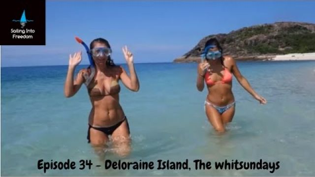 Sailing into Freedom Episode 34 Plukky & the Italian girls in Deloraine Island